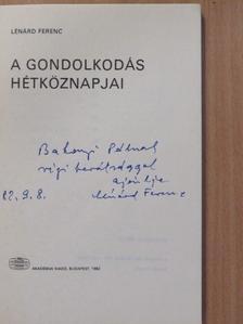 Lénárd Ferenc - A gondolkodás hétköznapjai (dedikált példány) [antikvár]