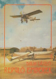 Dalia László - Repülő emberek [antikvár]