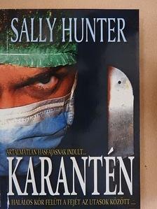 Sally Hunter - Karantén [antikvár]