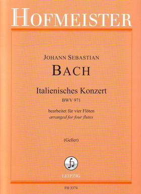 J. S. Bach - ITALIENISCHES KONZERT BWV 971 BEARBEITET FÜR VIER FLÖTEN (GELLER)