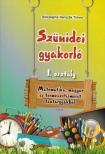 Diószeginé Nanszák Tímea - SZÜNIDEI GYAKORLÓ 1. OSZTÁLY