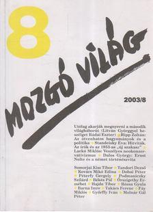 P. Szűcs Julianna - Mozgó Világ 2003/8. [antikvár]