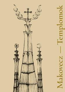 Makovecz-Templomok
