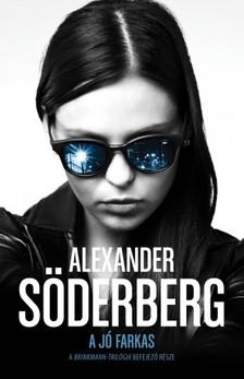 Alexander Söderberg - A jó farkas - Brinkmann trilógia 3. [eKönyv: epub, mobi]