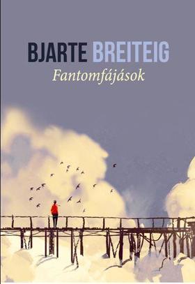 BJARTE BREITEIG - Fantomfájások