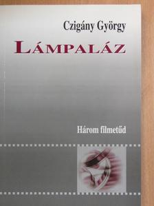 Czigány György - Lámpaláz [antikvár]