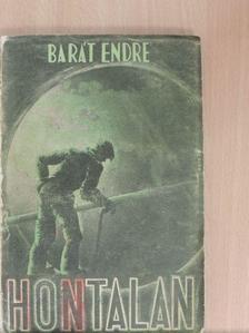 Barát Endre - Hontalan [antikvár]