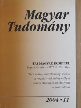 Bánffy Eszter - Magyar Tudomány 2004. november [antikvár]