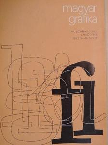 Balog Miklós - Magyar Grafika 1982/5-6. [antikvár]