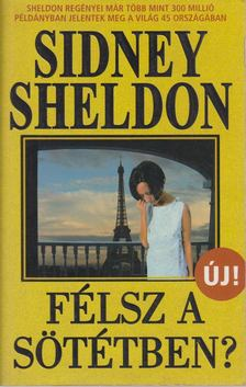 Sidney Sheldon - Félsz a sötétben? [antikvár]