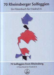 70 RHEINSBERGER SOLFEGGIEN, EIN FLÖTENBUCH FÜR FRIEDRICH II. (ULRIKE LIEDTKE)