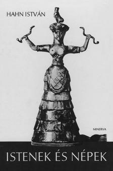 Hahn István - Istenek és népek [eKönyv: epub, mobi]