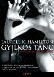 Laurell K Hamilton - GYILKOS TÁNC - ANITA BLAKE,VÁMPÍRVADÁSZ
