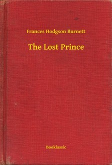 Frances Hodgson Burnett - The Lost Prince [eKönyv: epub, mobi]