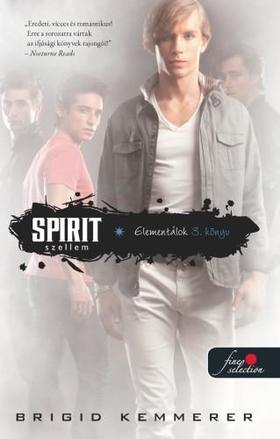 Brigid Kemmerer - Spirit - Szellem (Elementálok 3.) - PUHA BORÍTÓS