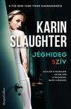 Karin Slaughter - Jéghideg szív [eKönyv: epub, mobi]