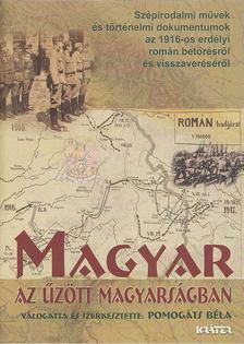 Pomogáts Béla - Magyar az űzött magyarságban [antikvár]