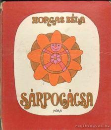 Horgas Béla - Sárpogácsa [antikvár]