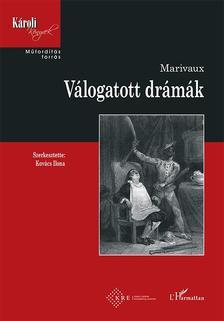 MARIVAUX - Válogatott drámák