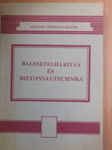 Nagy Attila - Balesetelhárítás és biztonságtechnika [antikvár]