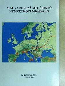 Dr. Rédei Mária - Magyarországot érintő nemzetközi migráció [antikvár]