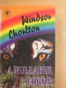 Windsor Chorlton - A nulladik fokon [antikvár]