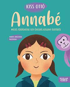 KISS, OTTÓ - Annabé - Mesés történetek egy óvodás kislány életéből