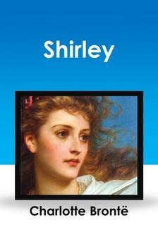 Charlotte Brontë - Shirley [eKönyv: epub, mobi]