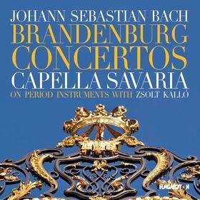 Bach - BRANDENBURG CONCERTOS 2CD KALLÓ ZSOLT, CAPELLA SAVARIA