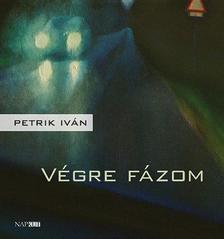 Petrik Iván - Végre fázom