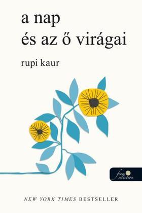 Rupi Kaur - a nap és az ő virágai
