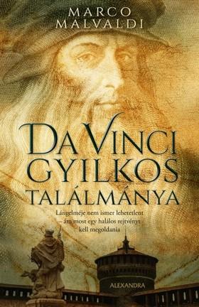 Marvaldi Marco - Da Vinci gyilkos találmánya [eKönyv: epub, mobi]