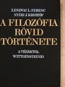 Lendvai L. Ferenc - A filozófia rövid története [antikvár]