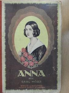 Gaal Mózes - Anna [antikvár]