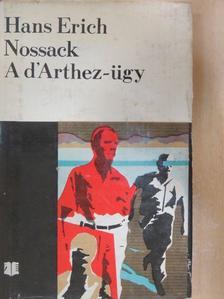 Hans Erich Nossack - A d'Arthez-ügy [antikvár]