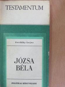 Jordáky Lajos - Józsa Béla [antikvár]
