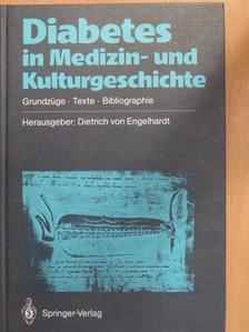 Angus Wilson - Diabetes in Medizin- und Kulturgeschichte [antikvár]