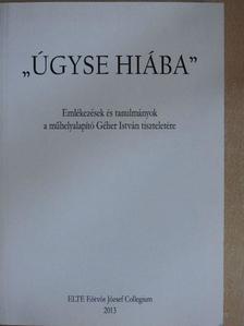 """Báger Gusztáv - """"Úgyse hiába"""" [antikvár]"""