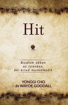 Yonggi Cho és Wayde Gpoodall - Hit