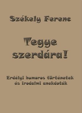 Székely Ferenc - Tegye szerdára!
