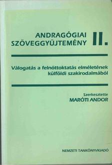 Maróti Andor - Andragógiai szöveggyűjtemény II. [antikvár]