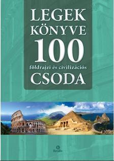 Szalay Könyvkiadó - Legek könyve 100 földrajzi és civilizációs csoda
