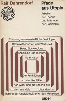 Ralf Dahrendorf - Pfade aus Utopia [antikvár]
