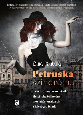 RUBINA, DINA - Petruska-szindróma