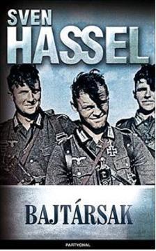 Hassel Swen - BAJTÁRSAK - ÚJ, FŰZÖTT