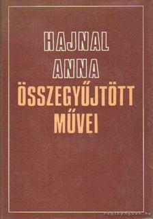 Hajnal Anna - Hajnal Anna összegyűjtött művei I-II. kötet [antikvár]