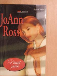 JoAnn Ross - Döntő játék [antikvár]