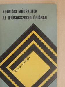 Cseh-Szombathy László - Kutatási módszerek az ifjúságszociológiában [antikvár]