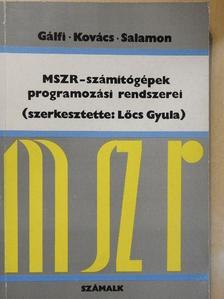 Gálfi Zoltán - MSZR-számítógépek programozási rendszerei [antikvár]