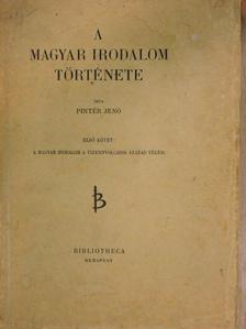 Pintér Jenő - A magyar irodalom története I-II. [antikvár]